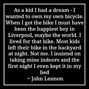 John Lennon Bicycle Quote
